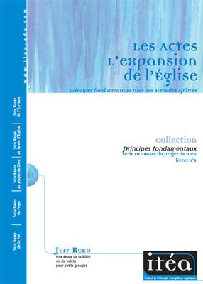 L'expansion de l'Église - Les Actes (Vol. 2)