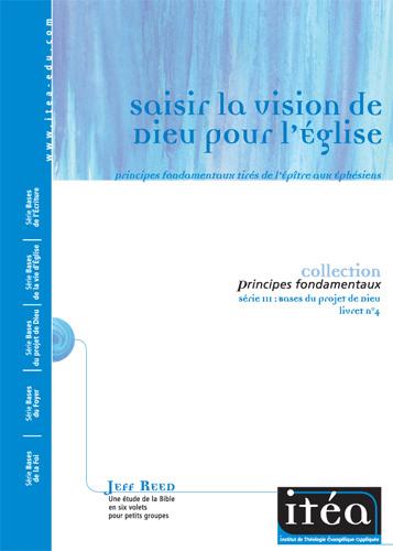 Saisir la vision de Dieu pour l'Église– Éphésiens(vol. 4) Online