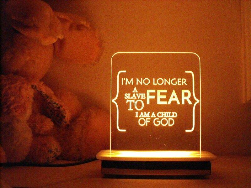 I am No Longer a Slave to Fear Night Light