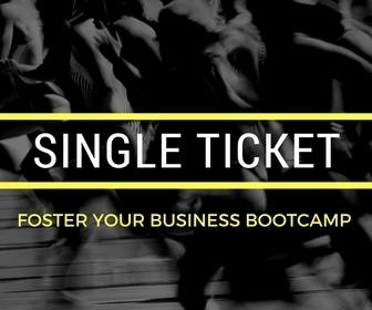 Foster Your Biz Bootcamp - Single Ticket