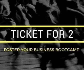 Foster Your Biz Bootcamp - Bring a Friend