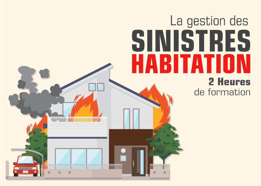 La Gestion des Sinistres Habitation