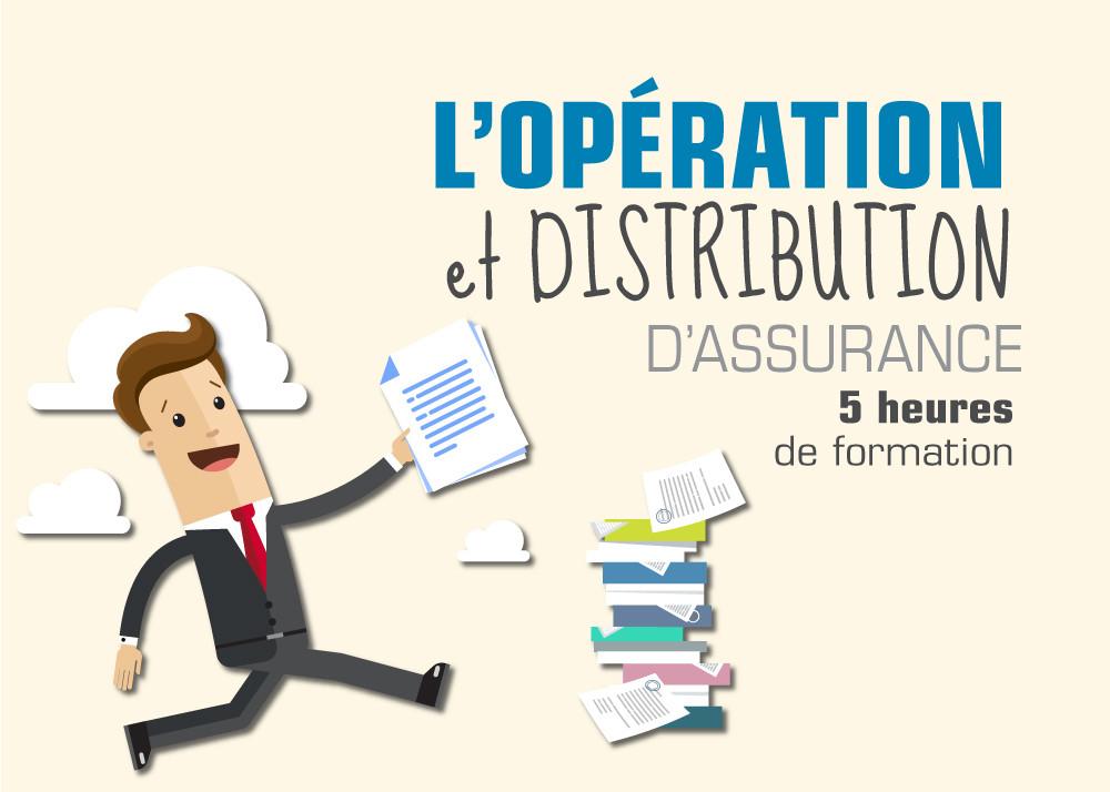 L'opération et Distribution d'assurance