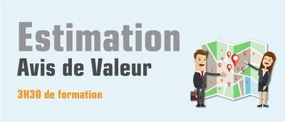 L'estimation, évaluation, avis de valeur