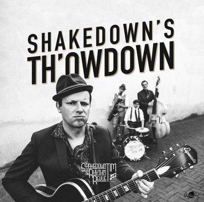 CD: SHAKEDOWN TIM & THE RHYTHM REVUE: