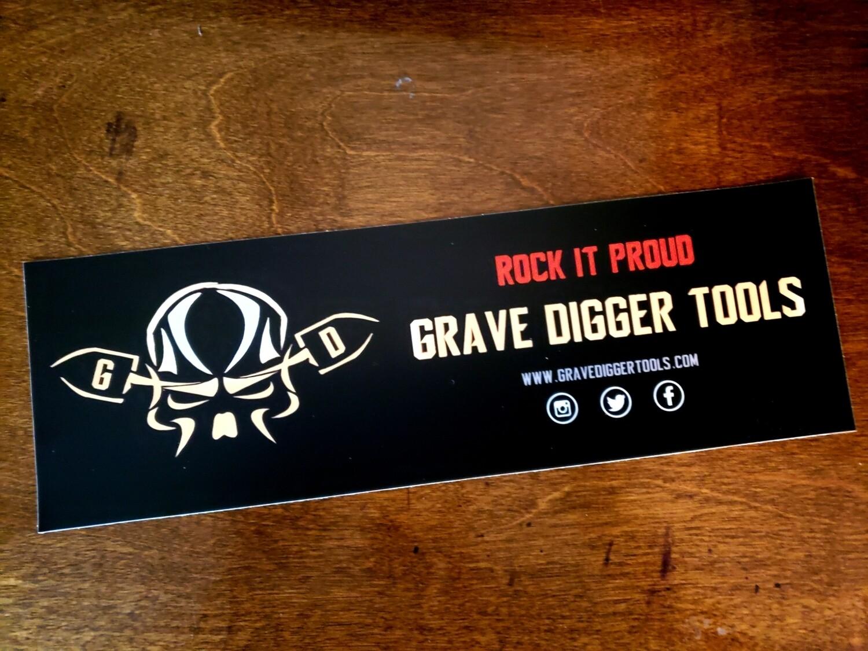 Grave Digger Tools Rock It Proud 11.5 x 3.75 Vinyl Bumper Sticker