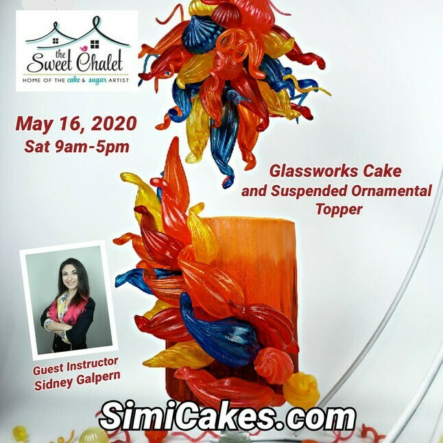 New Date to be Determined! Isomalt GlassWorks Cake & Topper Class by Simi Cakes