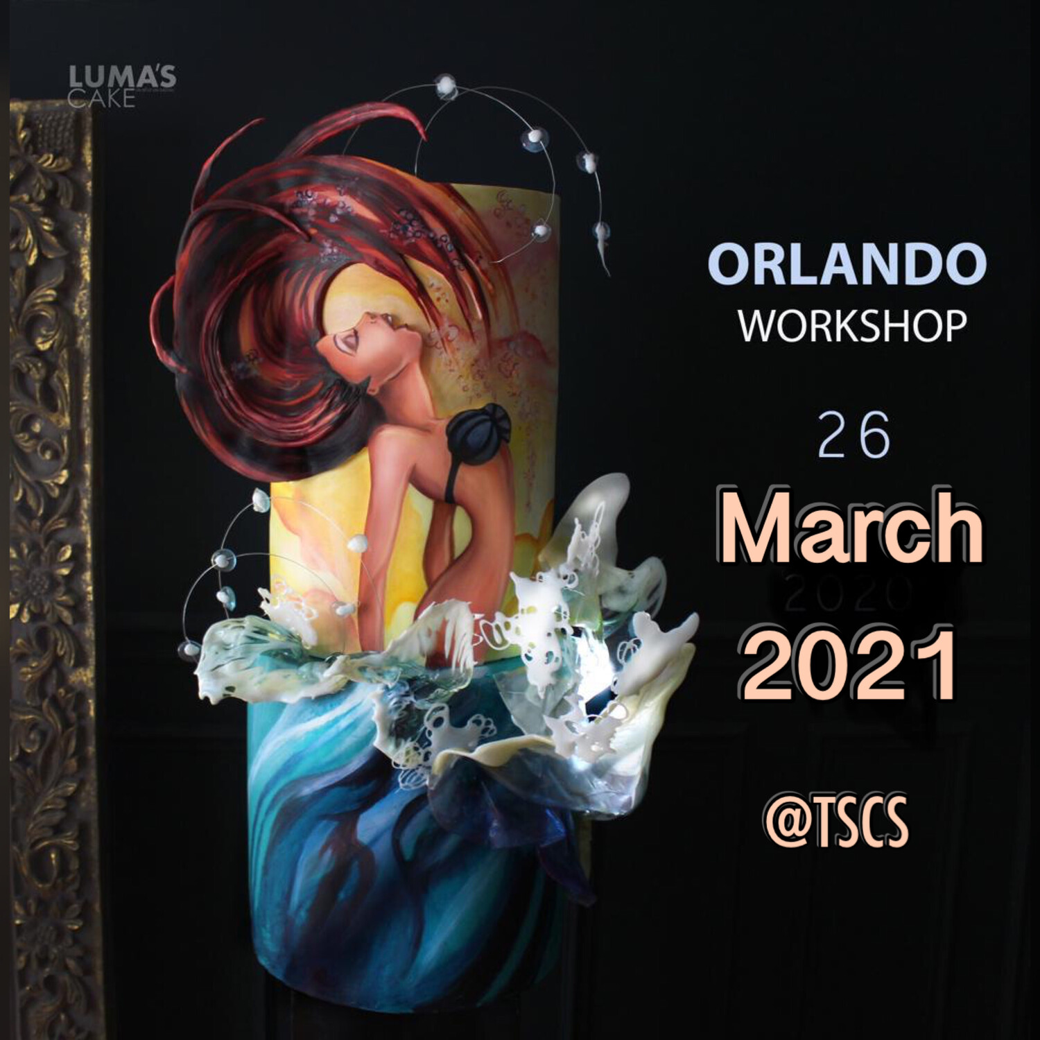 New Date MARCH 26th 2021 La Sirenita Intensive Workshop by Luma's Cakes