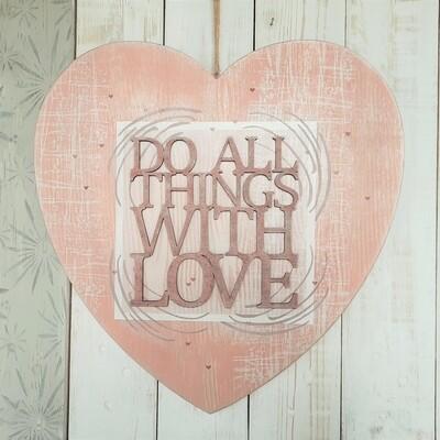 Schilderbilder  Do all Things with Love, 3D, rosa