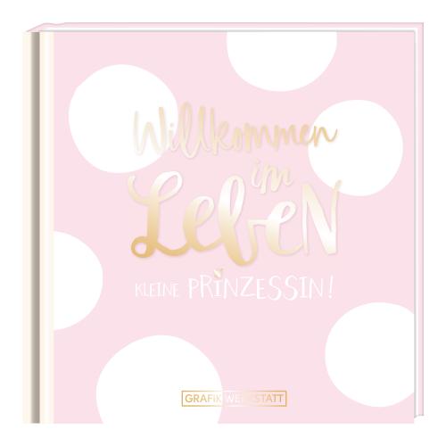 Minibuch Willkommen im Leben kleine Prinzessin
