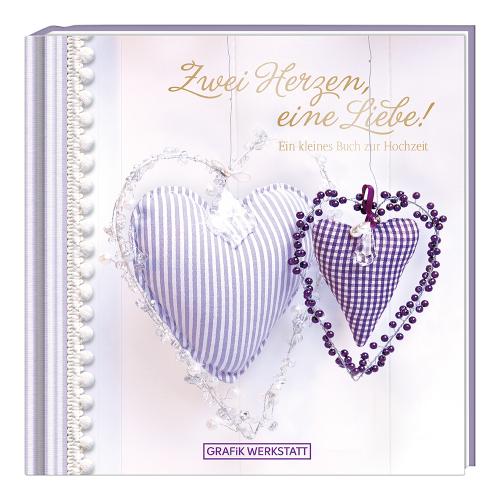 Geschenkbuch zwei Herzen, eine Liebe