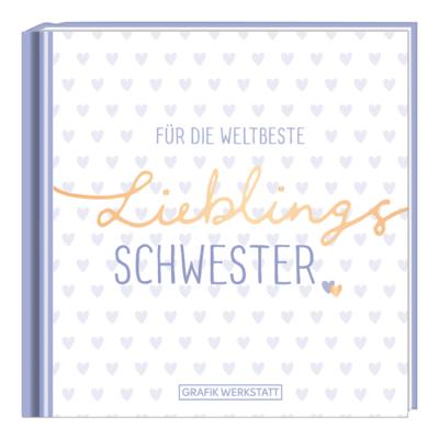 Minibuch Für die weltbeste Lieblingsschwester