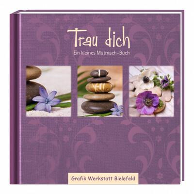Geschenkbuch Trau Dich