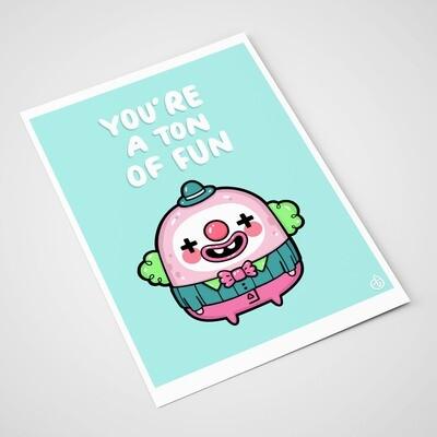 """""""You're a ton of fun"""""""