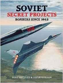 Soviet Secret Projects: Bombers Since 1945