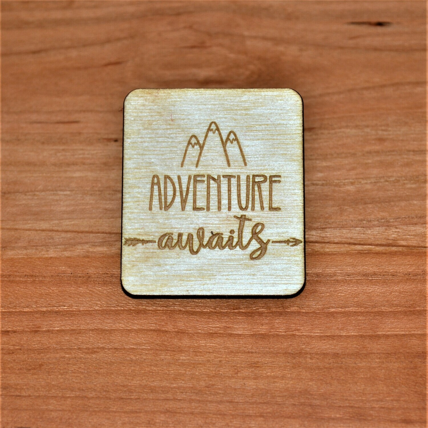 Adventure Awaits Wooden Magnet