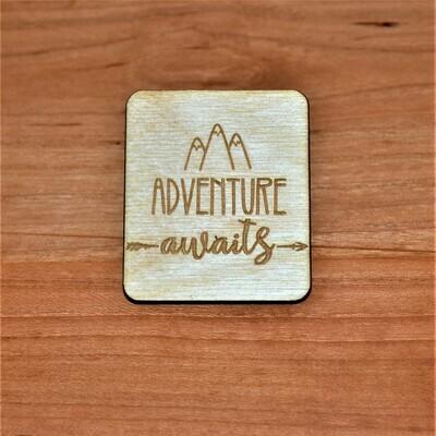 Adventure Awaits Wooden Magnet