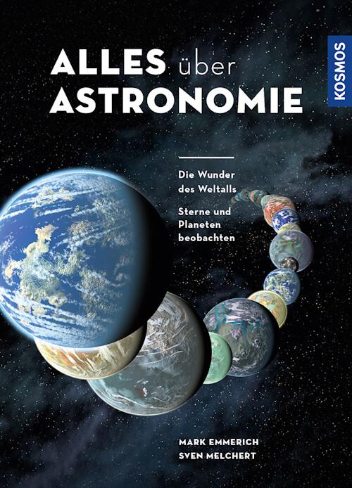 Alles über Astronomie, Kosmos-Verlag