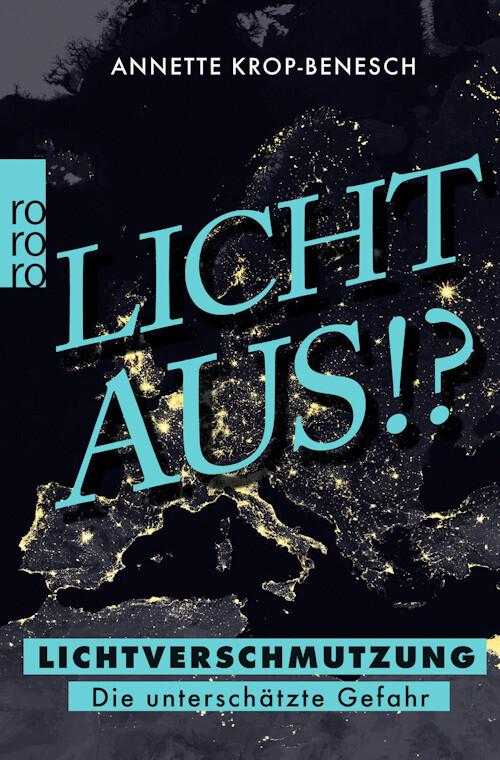 Licht aus!? Lichtverschmutzung: Die unterschätze Gefahr