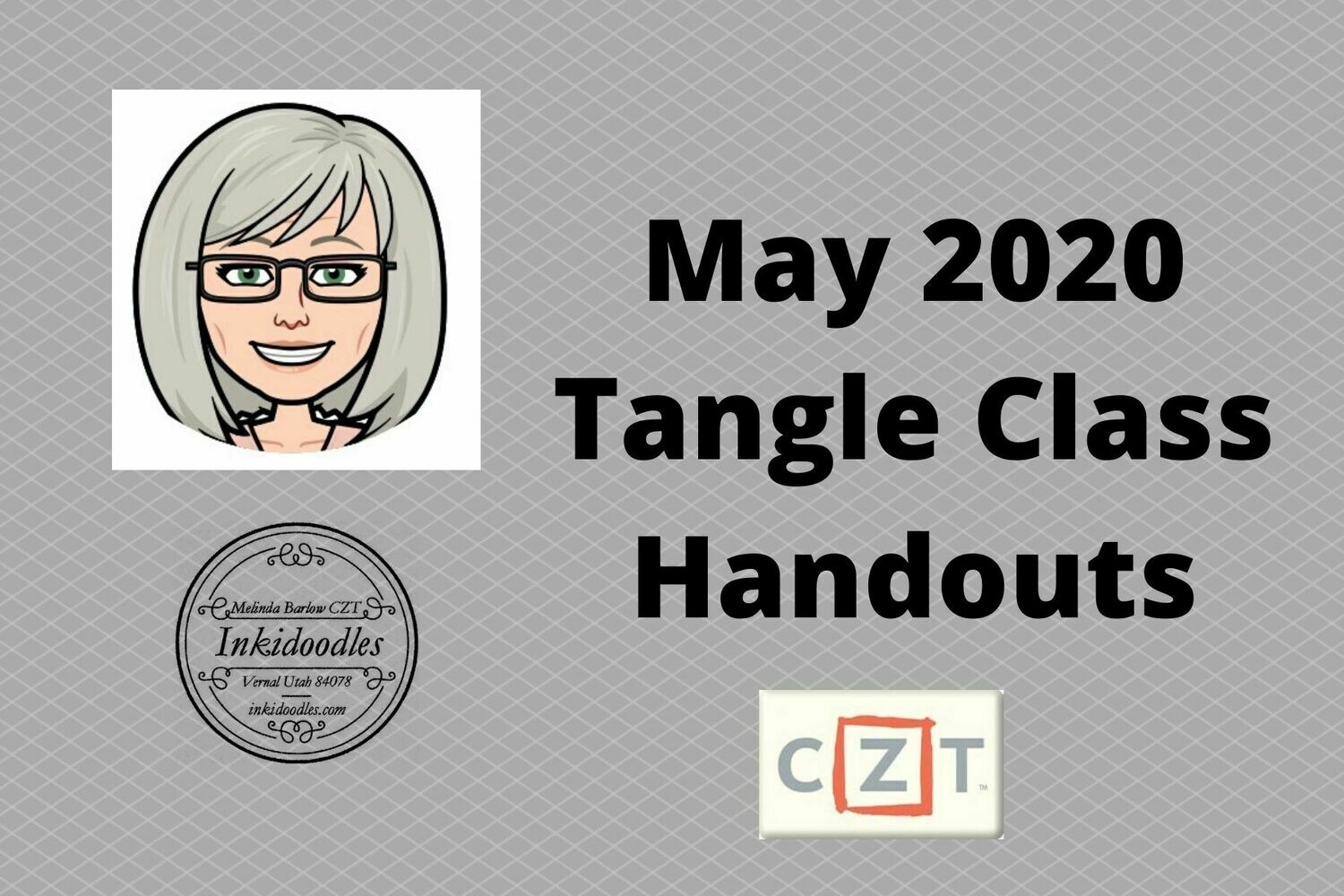 May Zoom Zentangle Class Handouts