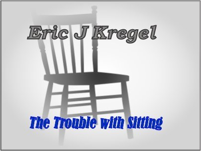 The Trouble with Sitting, e-copy