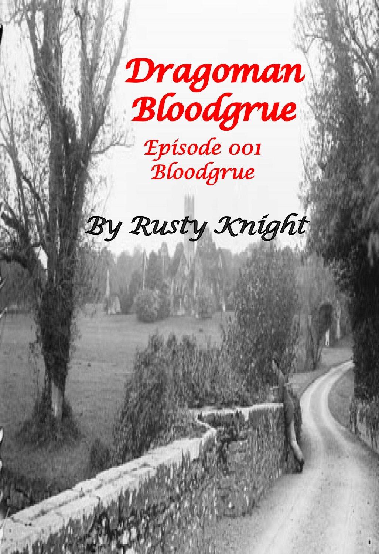 Free episode of Dragoman Bloodgrue E001, e-copy
