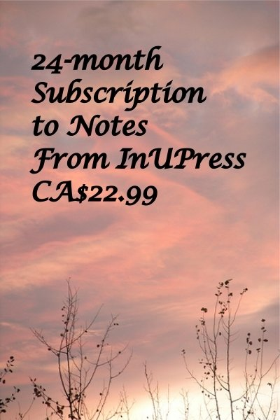 Notes from InUPress, 24 month Subscription, e-delivered