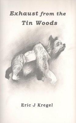 Exhaust from the Tin Woods: 2nd Edition ebook