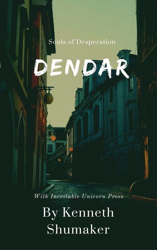 Dendar: Souls of Desperation! Paperback Pre-order!