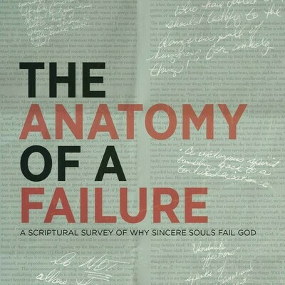 """""""The Anatomy of a Failure"""" by Bishop Douglas D White"""