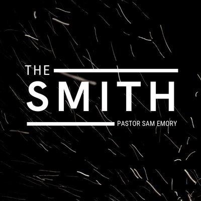 The Smith - Pastor Sam Emory