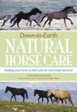 Down-To-Earth Natural Horse Care by Lisa Ross-Williams