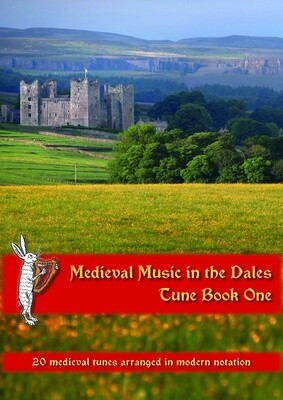 Medieval Music in the Dales Tune Book One