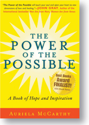 THE POWER OF THE POSSIBLE, A Book of Hope and Inspiration - Paperback book