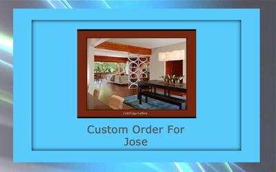 Custom order for Jose L.