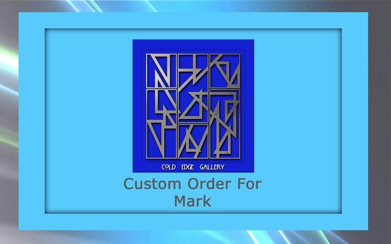 Custom order for Mark M.