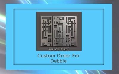 Custom order for Debbie C.