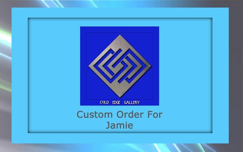 Custom order for Jamie G.