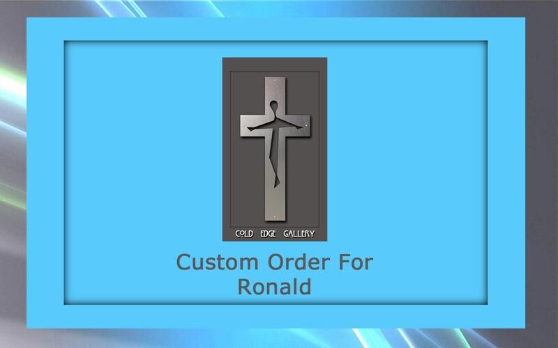 Custom order for Ronald H.