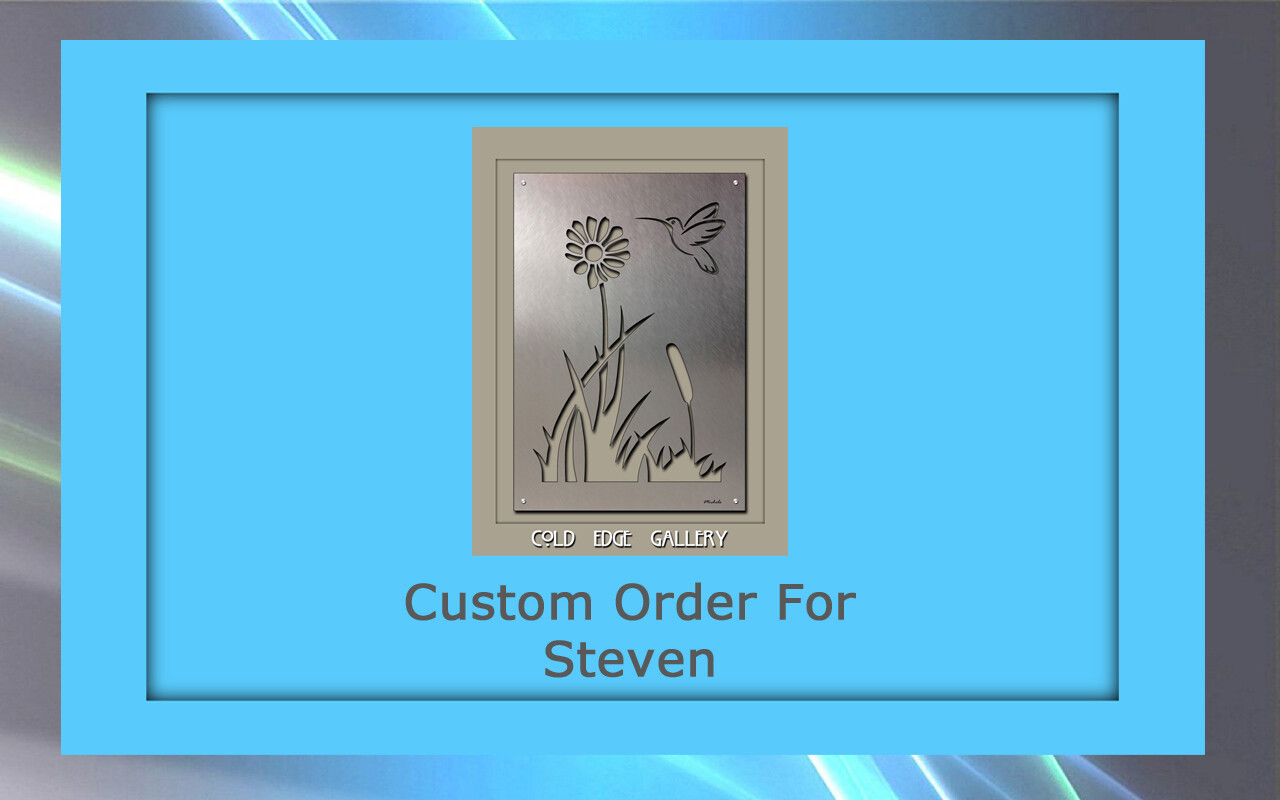 Custom order for Steven D.