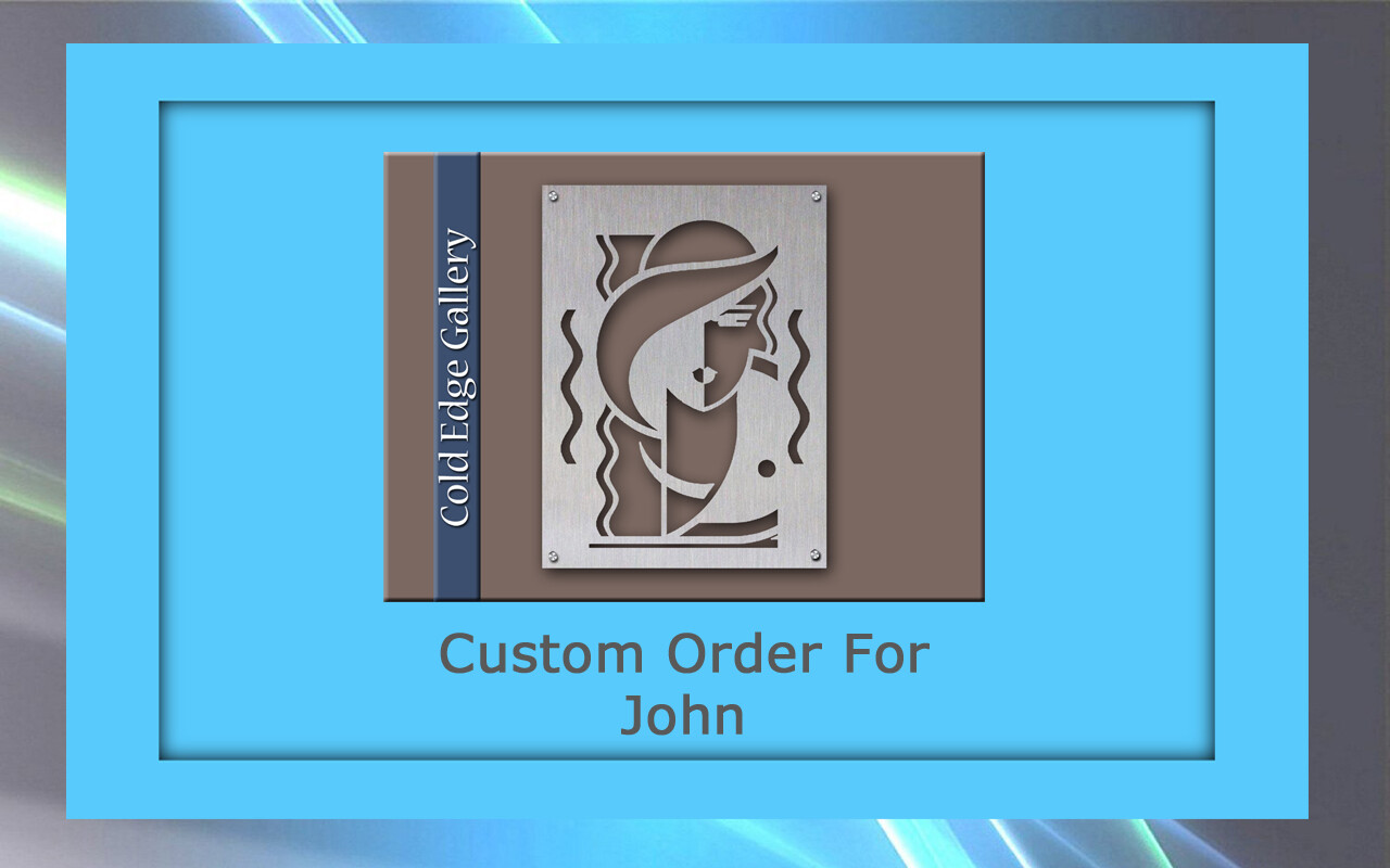 Custom order for John S.