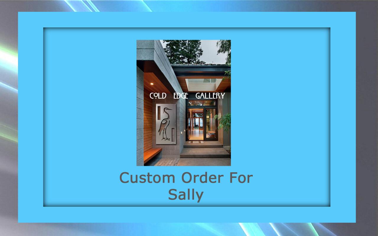Custom order for Sally P.