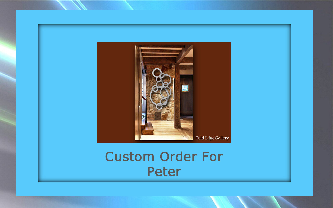 Custom order for Peter M.