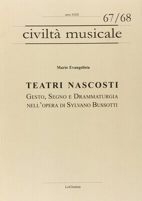 Teatri nascosti: gesto, segno e drammaturgia nell'opera di Sylvano Bussotti