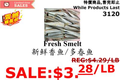 [LIMIT TIME SALE 限时特价]FRESH SMELT  香鱼/多春鱼(1LB)
