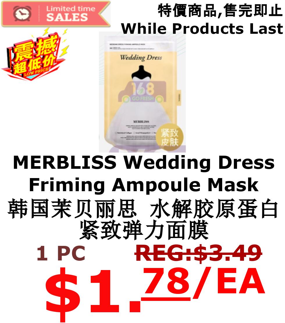 【ON SALE 热卖促销】MERBLISS  Wedding Dress Friming Ampoule Mask 1pc 韩国茉贝丽思水解胶原蛋白紧致弹力面膜1片装(原价$3.49)