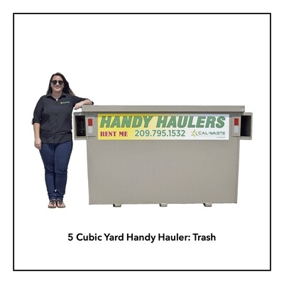 5 Cubic Yard Handy Hauler - Trash - Available in Angels Camp