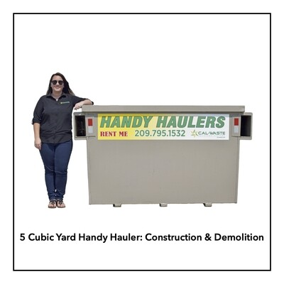 5 Cubic Yard Handy Hauler - Construction & Demolition - Available in Angels Camp