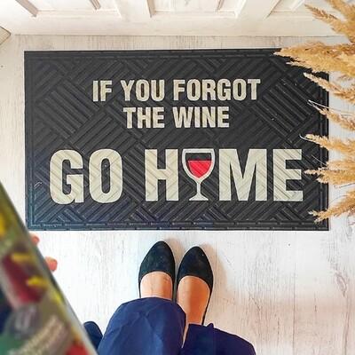 Коврик придверный с принтом If you forgot the wine go home KOV_20S015