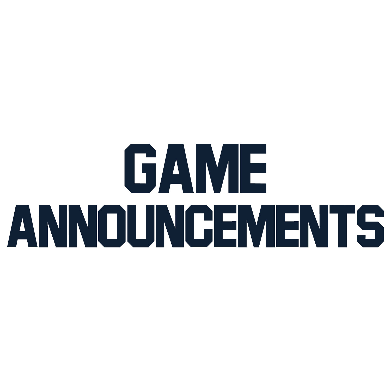Game Announcements